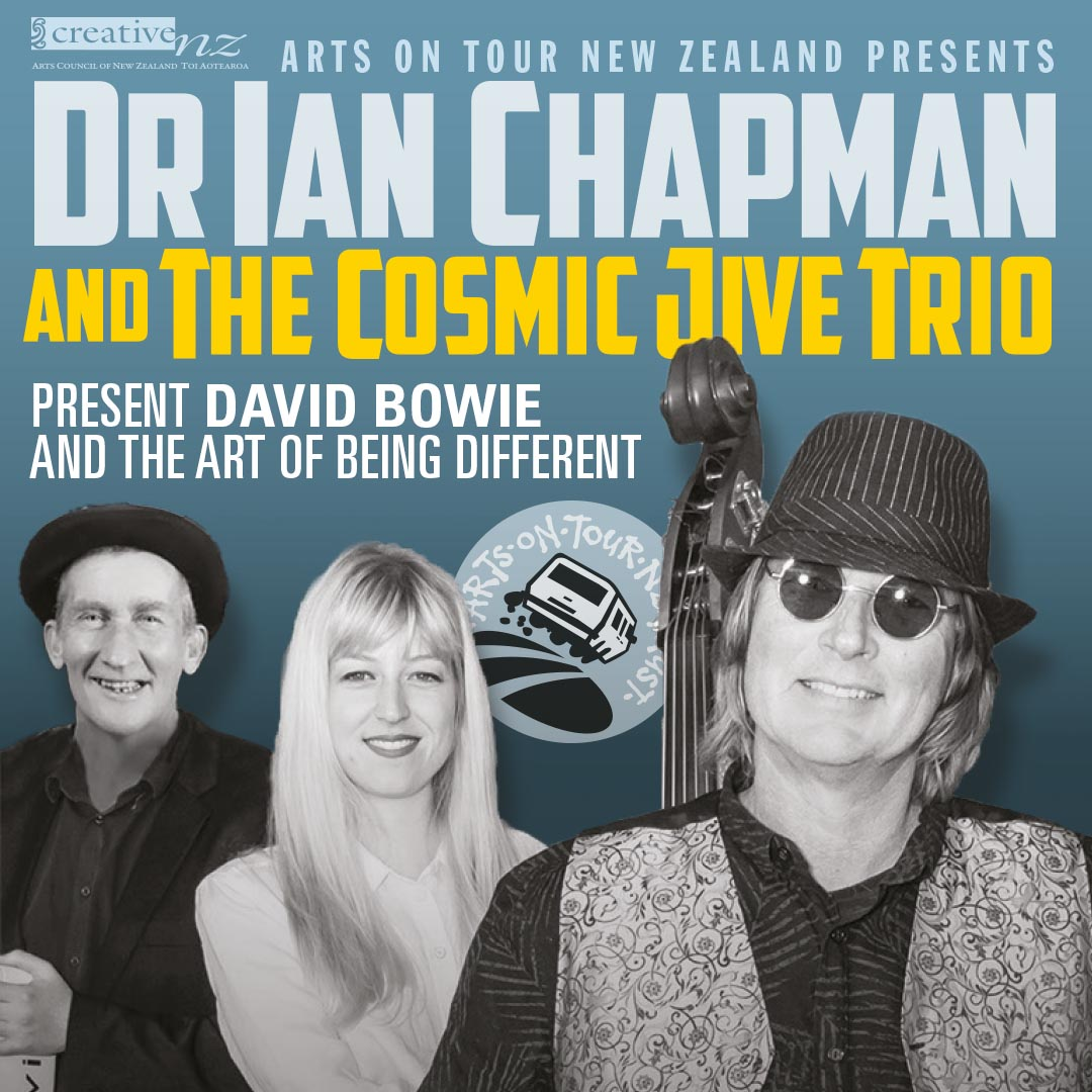 Dr Ian Chapman & the Cosmic Jive Trio Present David Bowie & the Art of Being Different
